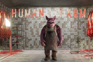 Lidé a prasata si vyměnili role. V Human Farm budete prasetem, které chová lidi pro maso