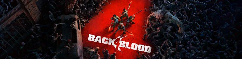 Back 4 Blood od autorů Left 4 Dead se konečně pořádně ukázalo
