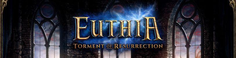 Euthia: Torment of Resurrection aneb nový deskoherní Heroes?